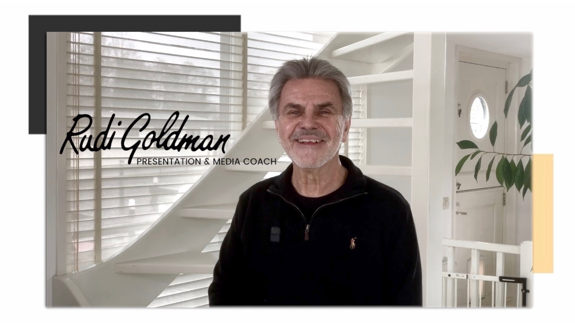 Rudi Goldman - Presentation & Media Coach